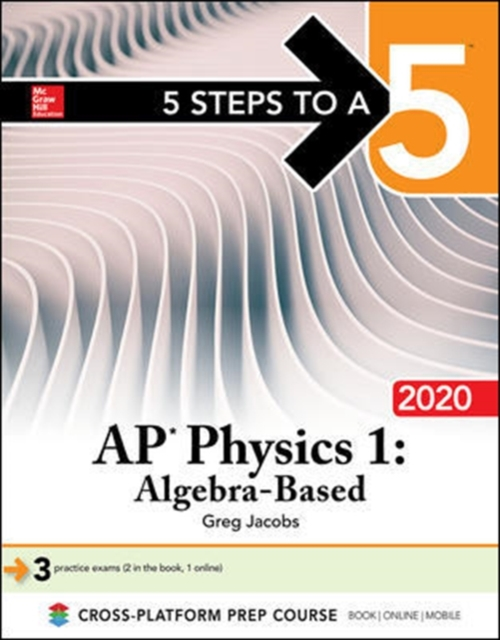 5 Steps to a 5: AP Physics 1 Algebra-Based 2020
