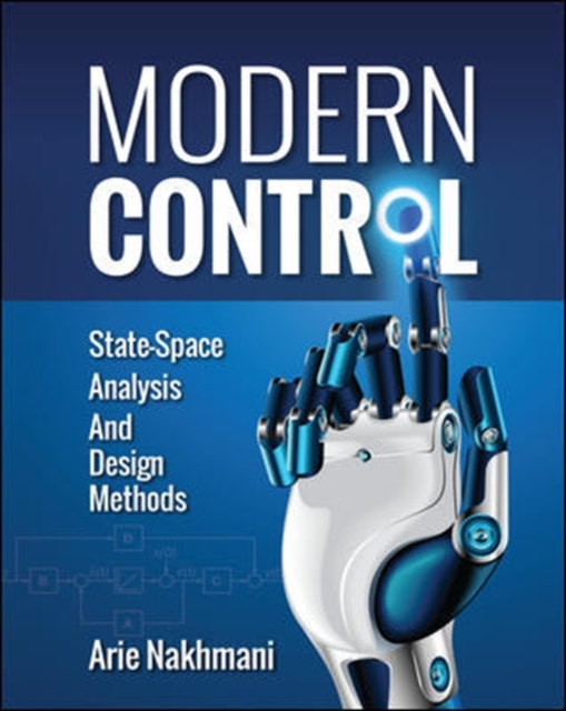 Modern Control: State-Space Analysis and Design Methods