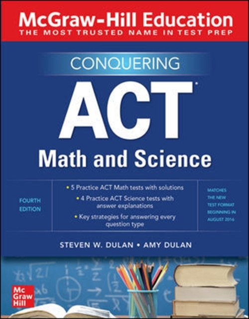 McGraw-Hill Education Conquering ACT Math and Science, Fourth Edition