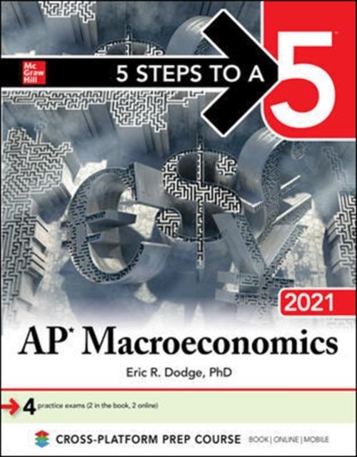 5 Steps to a 5: AP Macroeconomics 2021