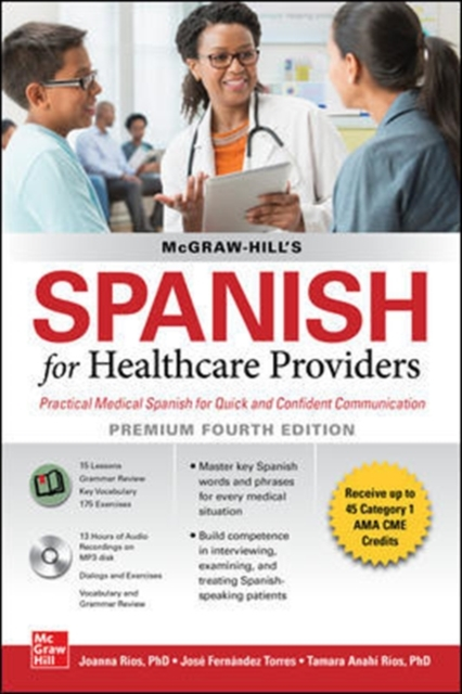 McGraw-Hill's Spanish for Healthcare Providers (with MP3 Disk), Premium Fourth Edition
