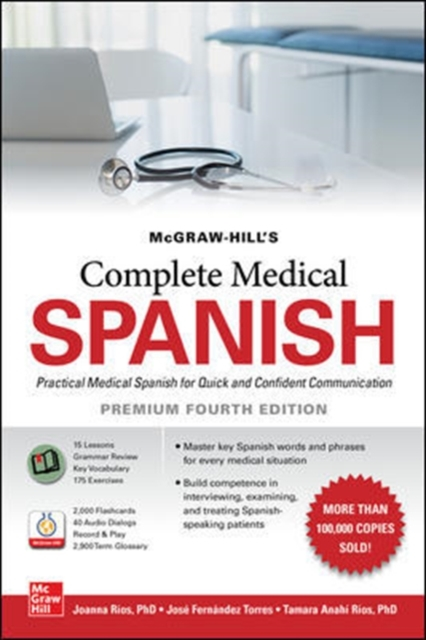 McGraw Hill's Complete Medical Spanish, Premium Fourth Edition