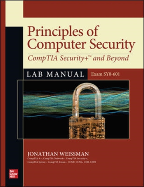 Principles of Computer Security: CompTIA Security+ and Beyond Lab Manual (Exam SY0-601)