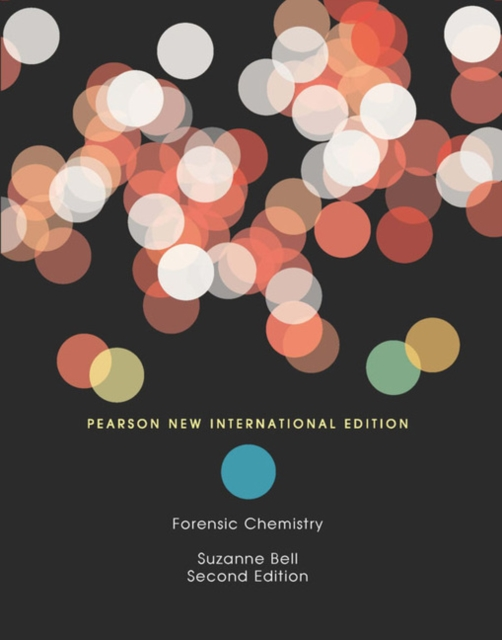 Forensic Chemistry: Pearson New International Edition