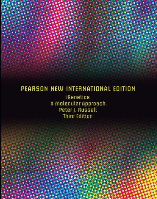 iGenetics: Pearson New International Edition