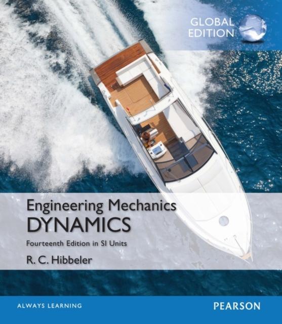 Engineering Mechanics: Dynamics in SI Units