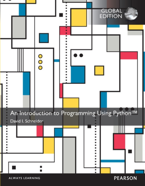 Introduction to Programming Using Python, Global Edition