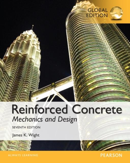 Reinforced Concrete: Mechanics and Design, Global Edition