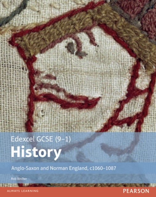 Edexcel GCSE (9-1) History Anglo-Saxon and Norman England, c1060-1088 Student Book