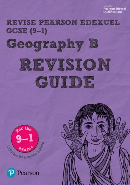 Revise Edexcel GCSE (9-1) Geography B Revision Guide