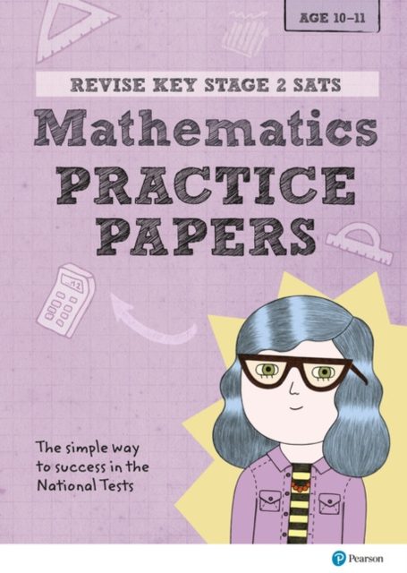 Revise Key Stage 2 SATs Mathematics Revision Practice Papers
