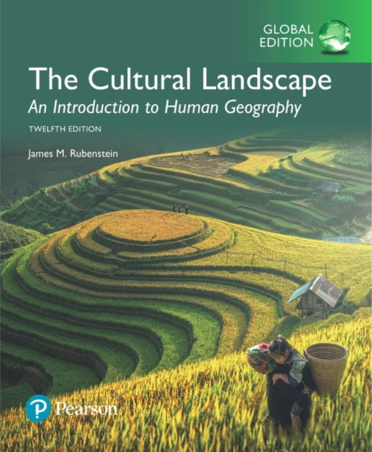 Cultural Landscape: An Introduction to Human Geography plus MasteringGeography with Pearson eText, Global Edition