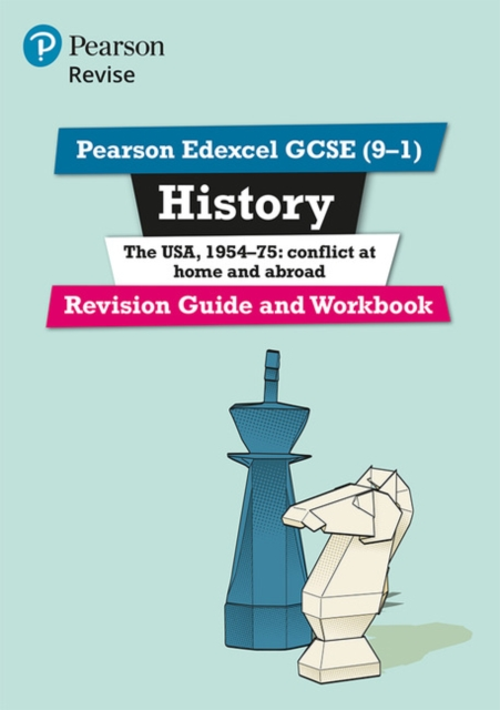 Pearson Edexcel GCSE (9-1) History The USA, 1954-75: conflict at home and abroad Revision Guide and Workbook
