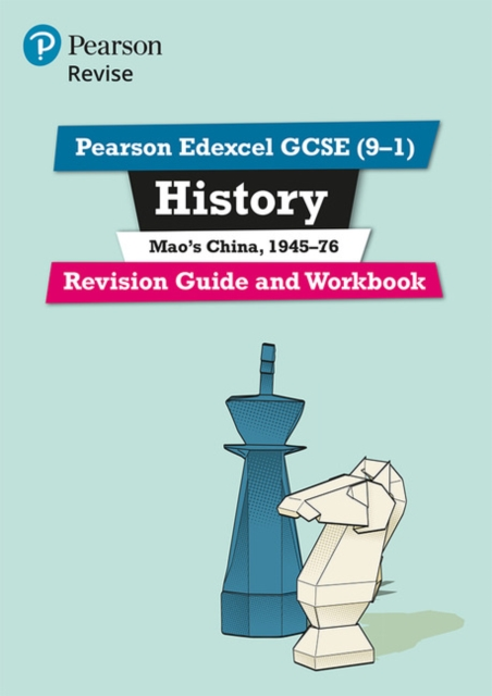 Pearson Edexcel GCSE (9-1) History Mao's China, 1945-76 Revision Guide and Workbook