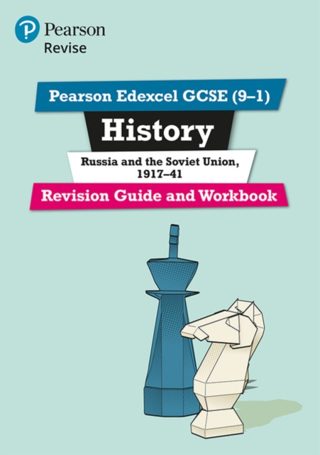 Pearson Edexcel GCSE (9-1) History Russia and the Soviet Union, 1917-41 Revision Guide and Workbook