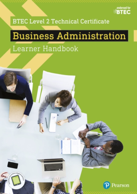 BTEC Level 2 Technical Certificate  Business Administration Learner Handbook with ActiveBook