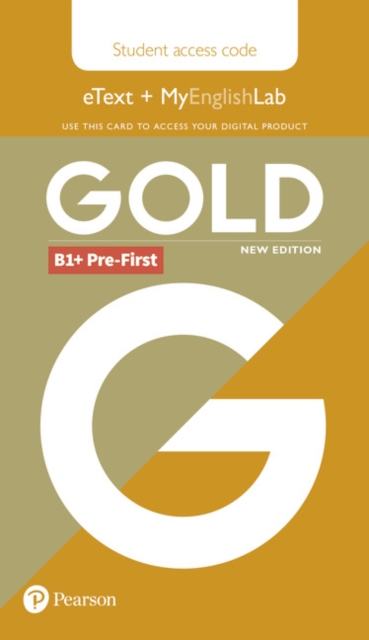 Gold B1+ Pre-First New Edition Students' eText and MyEnglishLab Access Card