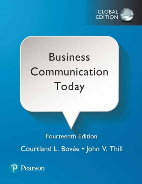 Business Communication Today plus Pearson MyLab Business Communication with Pearson eText, Global Edition