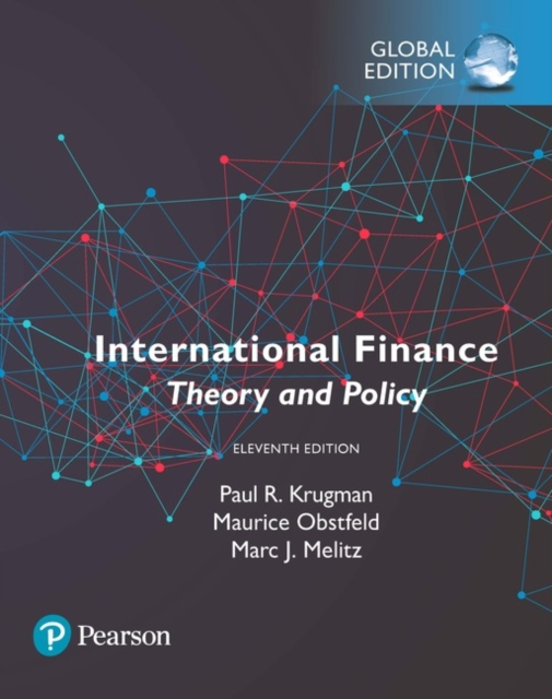 International Finance: Theory and Policy, Global Edition