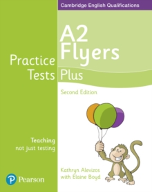 Practice Tests Plus A2 Flyers Students' Book