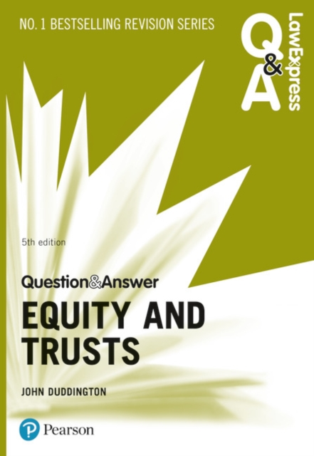 Law Express Question and Answer: Equity and Trusts, 5th edition