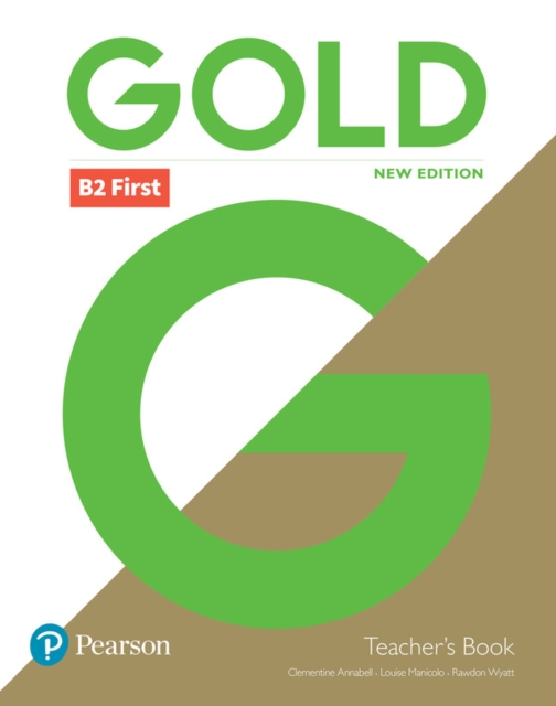 Gold B2 First New Edition Teacher's Book with Portal access and Teacher's Resource Disc Pack
