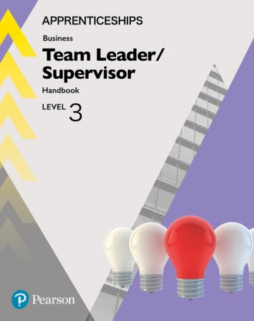 Apprenticeship Team Leader / Supervisor Level 3 Handbook + ActiveBook