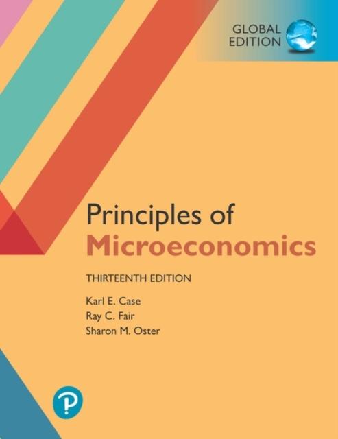 Principles of Microeconomics plus Pearson MyLab Economics with Pearson eText, Global Edition