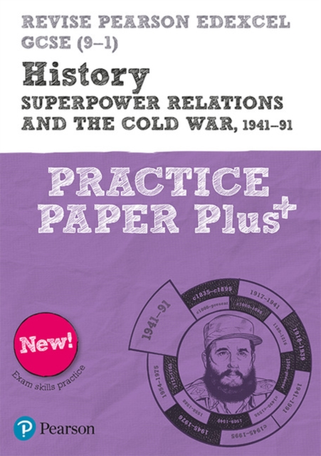 Revise Pearson Edexcel GCSE (9-1) History Superpower relations and the Cold War, 1941-91 Practice Paper Plus