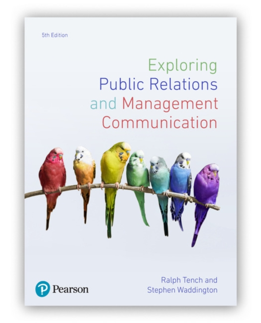 Exploring Public Relations and Management Communication, 5th Edition