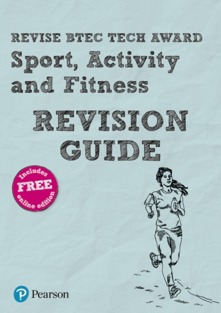 Revise BTEC Tech Award Sport, Activity and Fitness Revision Guide