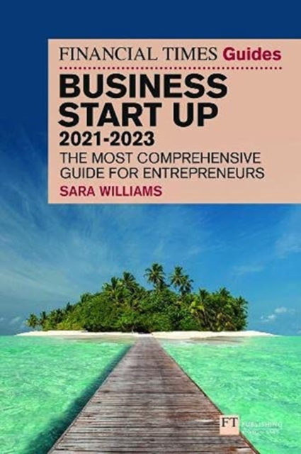 FT Guide to Business Start Up 2021-2023