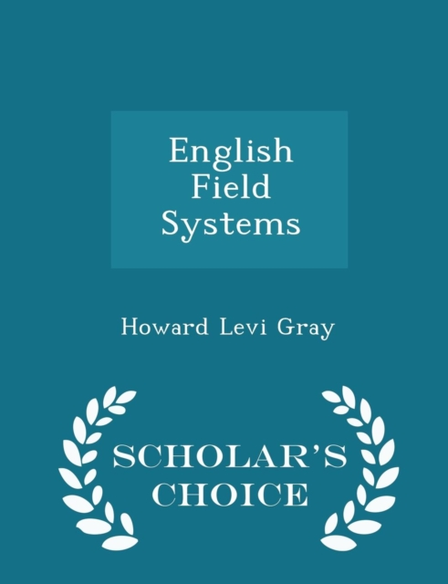 English Field Systems - Scholar's Choice Edition