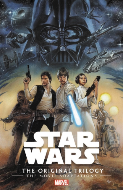 Star Wars: The Original Trilogy - The Movie Adaptations