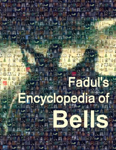 Fadul's Encyclopedia of Bells