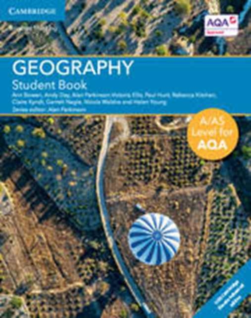 A/AS Level Geography for AQA Student Book with Cambridge Elevate Enhanced Edition (2 Years)