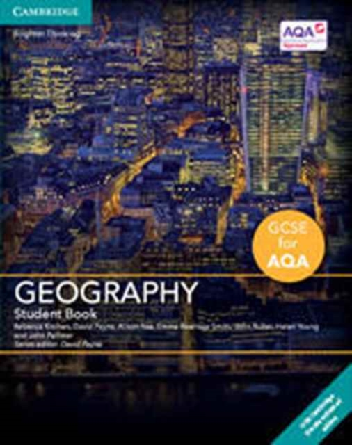 GCSE Geography for AQA Student Book with Cambridge Elevate Enhanced Edition (2 Years)