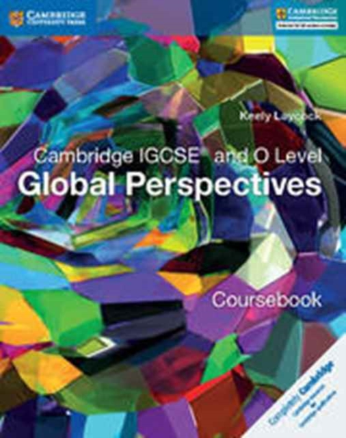 Cambridge IGCSE (R) and O Level Global Perspectives Coursebook