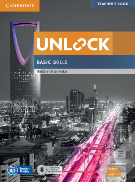 Unlock Basic Skills Teacher's Book with Downloadable Audio and Video and Presentation Plus