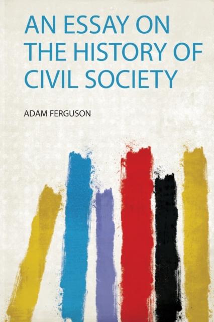 Essay on the History of Civil Society