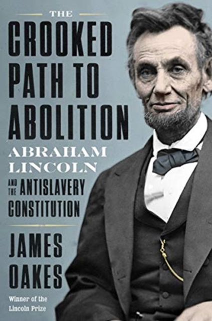 Crooked Path to Abolition