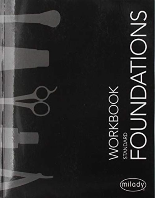 Student Workbook for Milady Standard Foundations