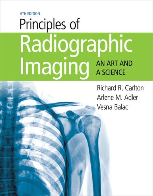 Principles of Radiographic Imaging