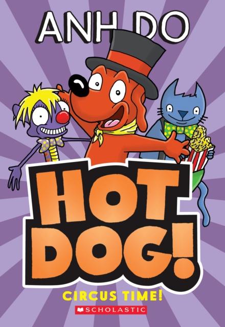 Circus Time! (Hotdog #3)