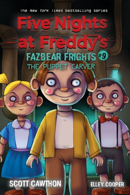 Puppet Carver (Five Nights at Freddy's: Fazbea    r Frights #9)