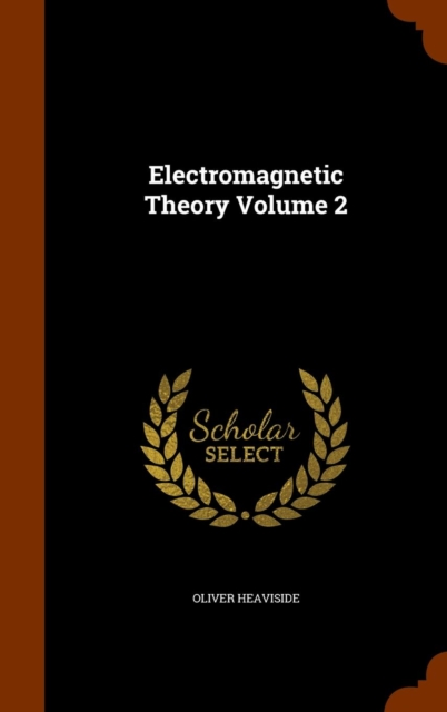 Electromagnetic Theory Volume 2