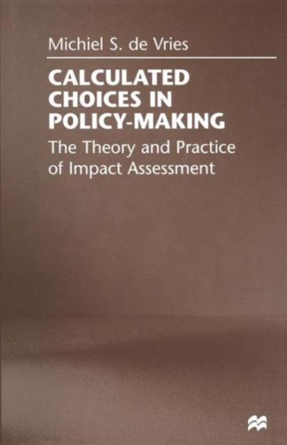 Calculated Choices in Policy-Making