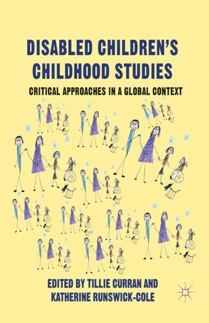 Disabled Children's Childhood Studies