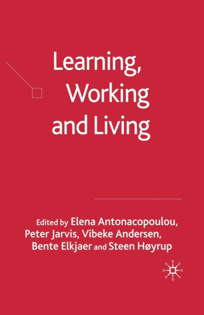 Learning, Working and Living