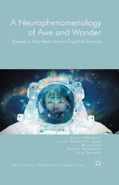 Neurophenomenology of Awe and Wonder